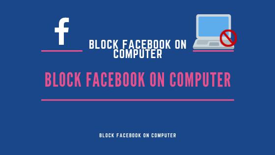 Block Facebook On Computer