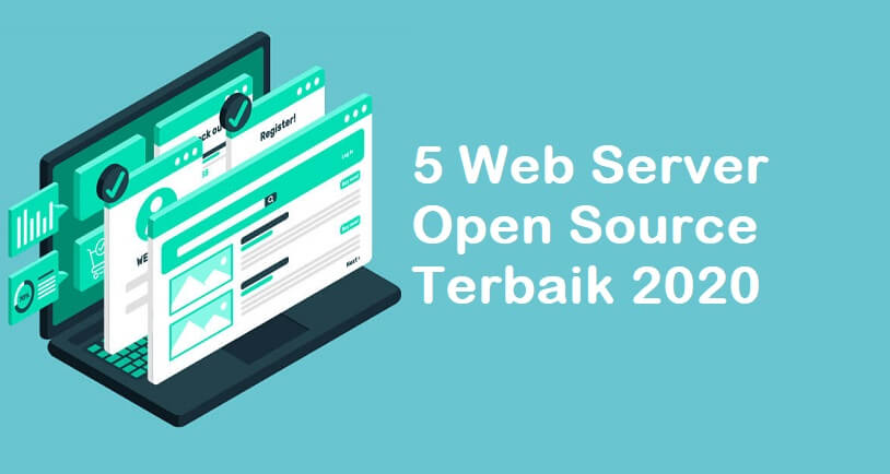 5 Web Server Open Source Terbaik 2020