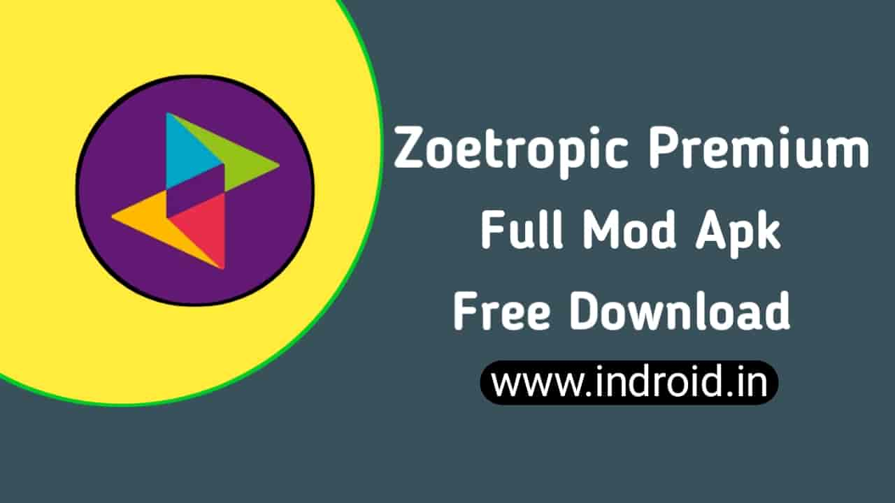 Full Version Zoetropic Premium Mod APK Download