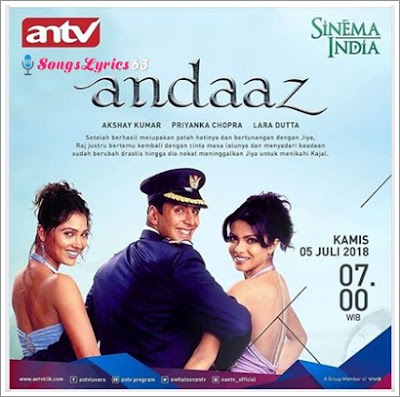 Andaaz All Song Lyrics [2003]