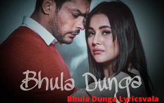 Bhula Dunga Hindi Lyrics Darshan Raval