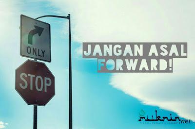 Jangan Asal Forward!