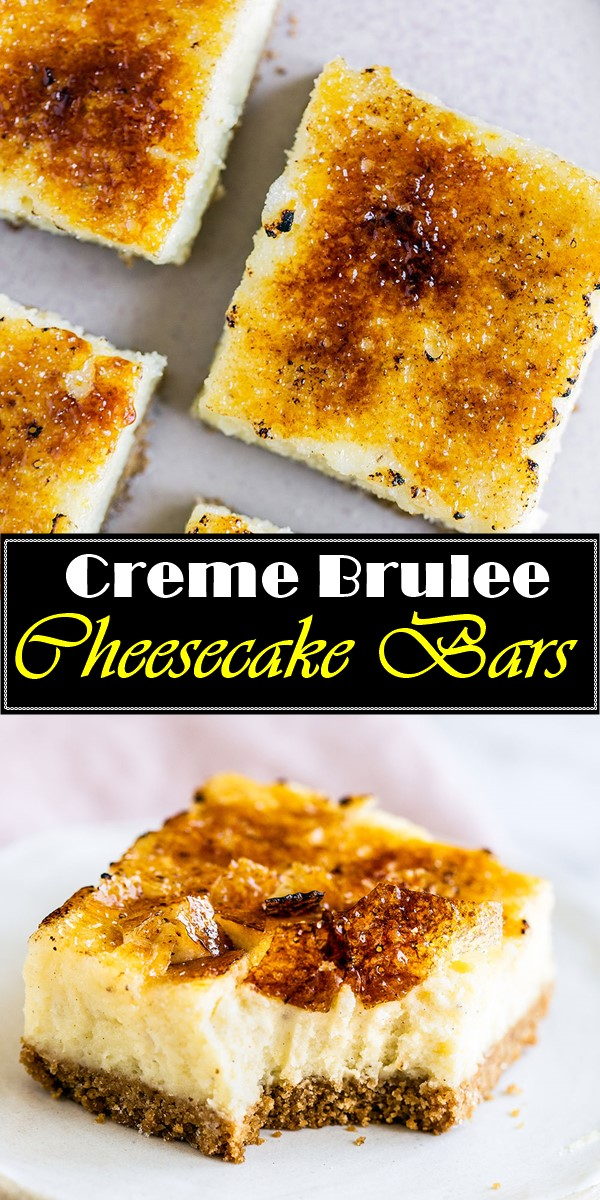 Creme Brulee Cheesecake Bars #dessertrecipes