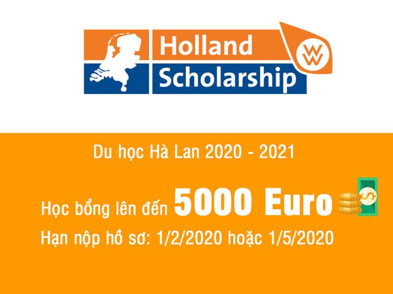 Du học Hà Lan: Học bổng Holland Scholarship lên đến €5000 năm 2020 – 2021
