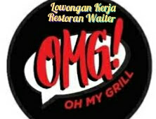 Lowongan Kerja Restoran Waiter  Oh My Grill
