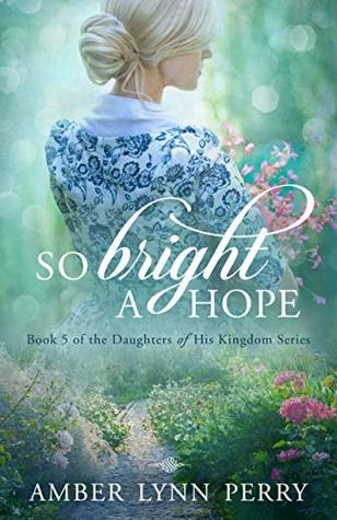 Heidi Reads... So Bright a Hope by Amber Lynn Perry