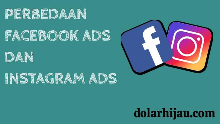 perbedaan facebook ads dan instagram ads