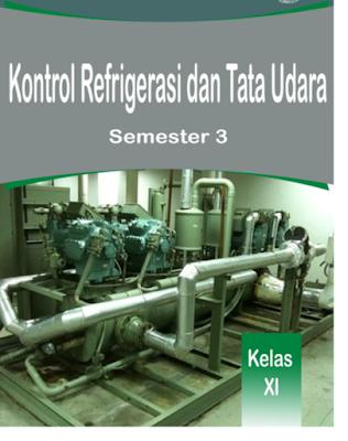 MODUL, SMK, K13,  Kontrol Refrigerasi dan Tata Udara