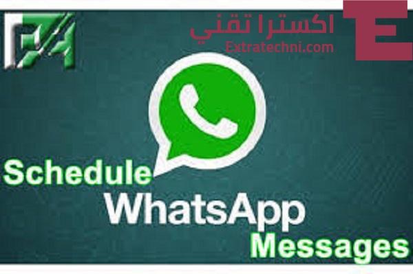 تطبيق جدولة رسائل الواتس اب للأندرويد Scheduler for WhatsApp