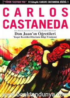 Carlos Castaneda - #1 - Don Juan'ın Öğretileri (Yaqui Yerlilerinin Bilgelik Yolu)