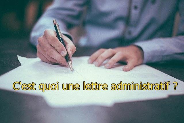C'est quoi une lettre administratif ?