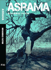 Novel 'ASRAMA' (April 2013) terbitan Buku FIXI