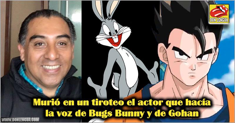 Murió en un tiroteo el actor que hacía la voz de Bugs Bunny y de Gohan