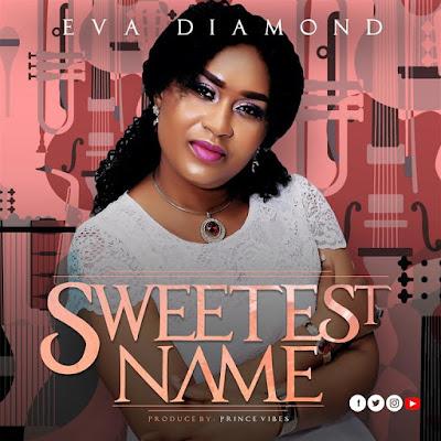 Eva Diamond - Sweetest Name Audio
