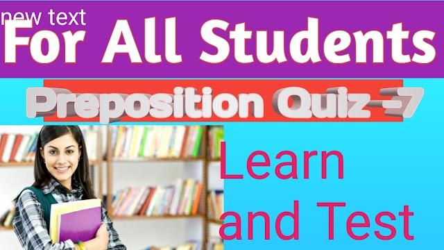 Preposition Quiz - 7