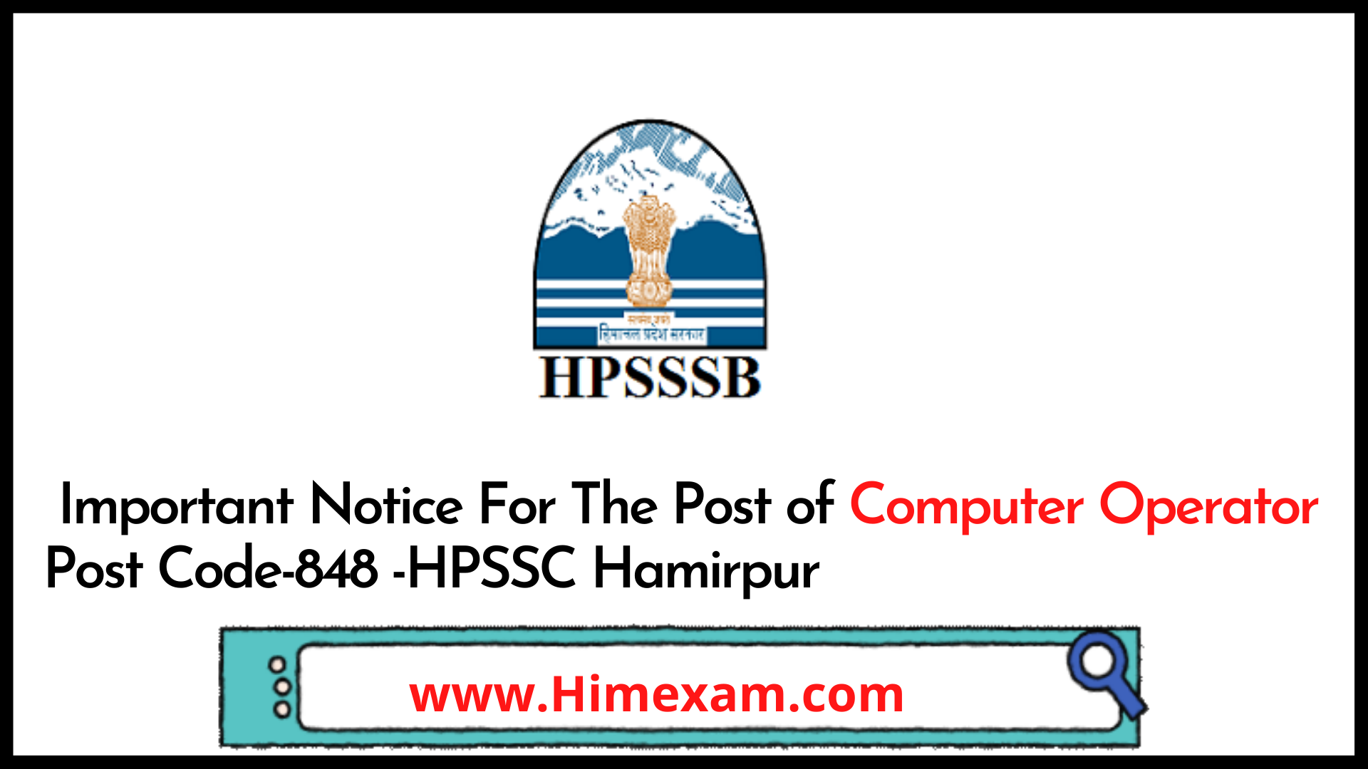 Important Notice For The Post of Computer Operator Post Code-848 -HPSSC Hamirpur