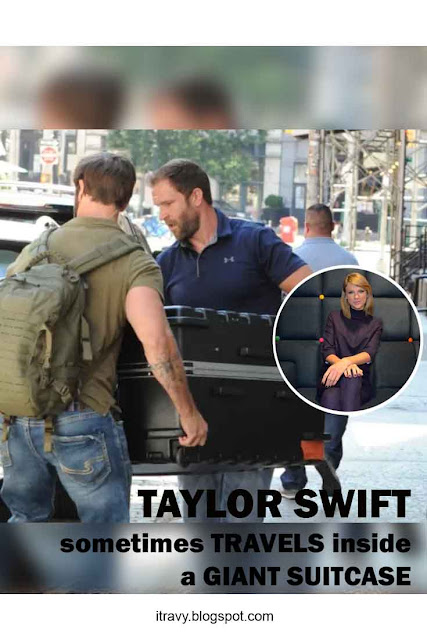 Taylor Swift sometimes Travels inside a Giant Suitcase