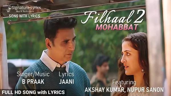 Filhaal 2 Mohabbat Lyrics - B Praak   Jaani