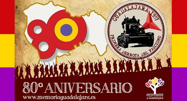 80 Aniversario de la Batalla de Guadalajara