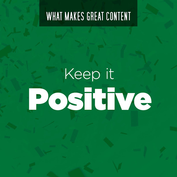What Makes Great Content? Keep It Positive!