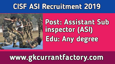 CISF Assistant Sub inspector (ASI) Recruitment, CISF Recruitment