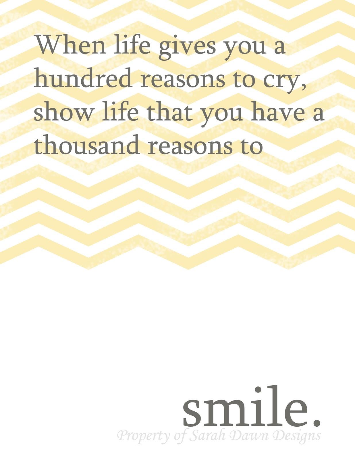 Quotes That Make You Smile: Sarah Dawn Designs: Printable Quotes To Make You Smile