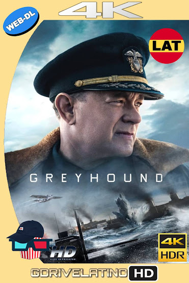 Greyhound: En la Mira del Enemigo (2020) WEB-DL 4K HDR Latino-Ingles MKV
