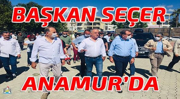 Vahap Seçer, Anamur Haber, Mersin Büyük Şehir Belediyesi, Durmuş Deniz, Anamur Son Dakika,
