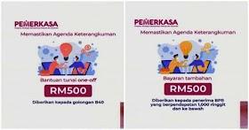 Pemerkasa : Pembayaran Bantuan RM500 Untuk Golongan B40 & Penerima BPR