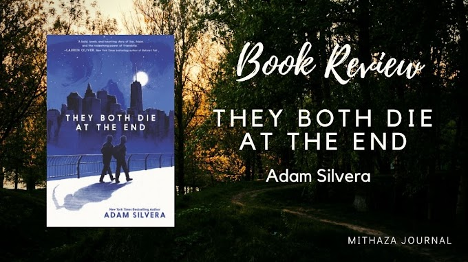 [Book Review] They Both Die at the End by Adam Silvera