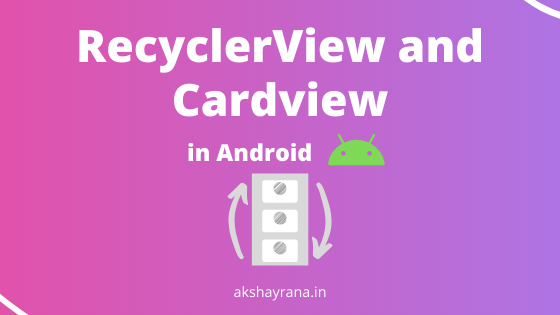 Recyclerview and Cardview example in Android