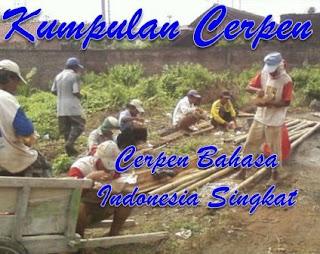 Kumpulan Cerpen Bahasa Indonesia Singkat