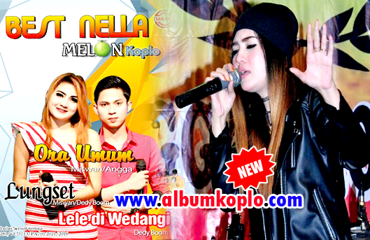 Melon Koplo Best Nella Full Album