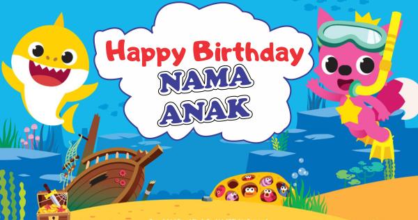 Contoh Desain Banner Ultah Anak Tema Baby Shark GRATIS ...