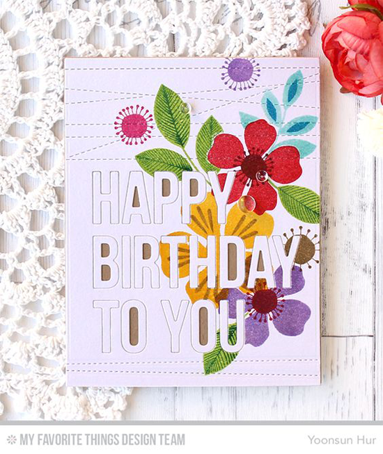 Handmade card from Yoonsun Hurt featuring Flashy Florals stamp set, Happy Birthday to You and Stitched Strip Die-namics #mftstamps