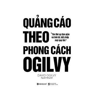 Quảng Cáo Theo Phong Cách Ogilvy (Tái Bản 2018) ebook PDF-EPUB-AWZ3-PRC-MOBI