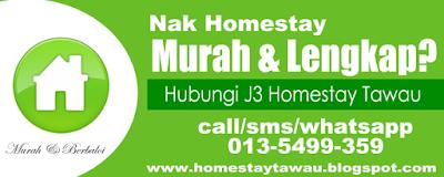 J3 Homestay Tawau 0135499359