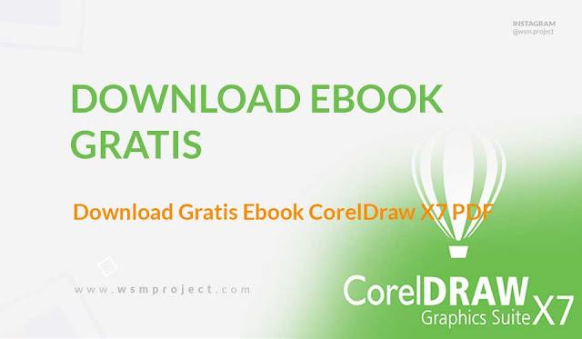 Download Gratis Ebook CorelDraw X7 PDF-Tutorial CorelDraw X7