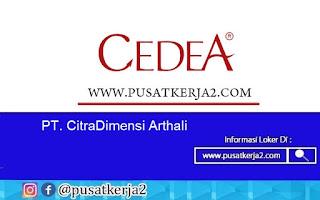 Lowongan Kerja SMA SMK D3 S1 Agustus 2020 di PT CitraDimensi Arthali