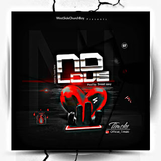 Timski - No Love Audio Mp3