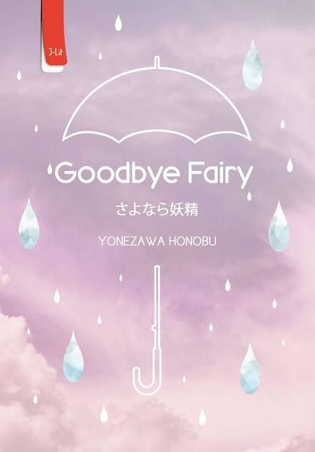 Review Novel Goodbye Fairy Karya Yonezawa Honobu, Novel yang Rencananya Menjadi Akhir dari Hyouka Series