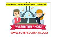 Loker Karanganyar Presenter/Host di Metro Kampus FM