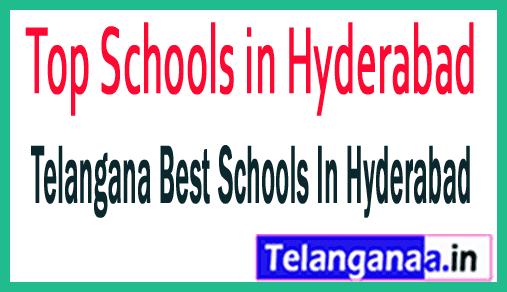 Top Schools in Hyderabad Telangana Best Schools In Hyderabad Telangana