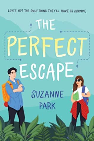 The Perfect Escape book by Suzanne Park pdf