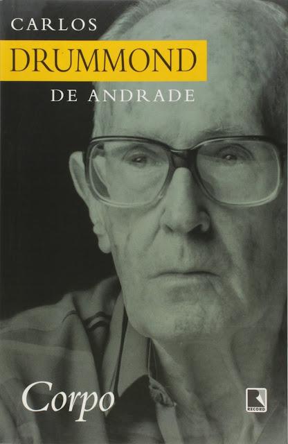 Corpo Carlos Drummond de Andrade