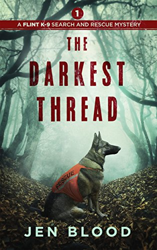"""The Darkest Thread"" - Jen Blood"