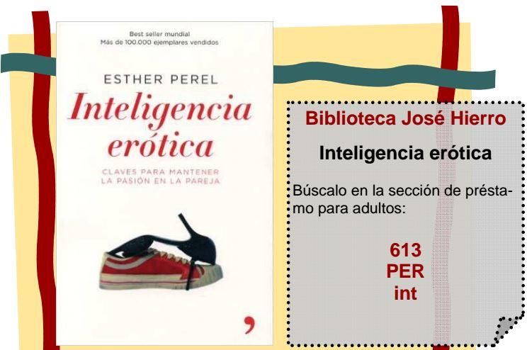 Recomendación: Inteligencia Erótica. Fuente: Biblioteca José Hierro