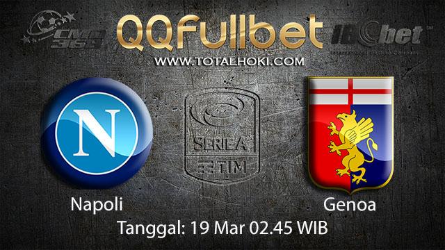 BOLA88 - PREDIKSI TARUHAN BOLA NAPOLI VS GENOA 19 MARET 2018 (SERIE A)