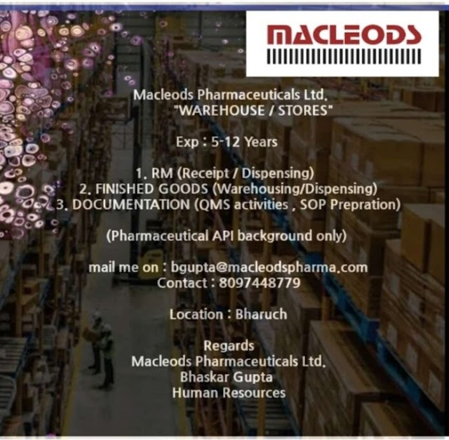 Macleods Pharma | Hiring for Multiple Positions in Warehouse/Stores | Send CV