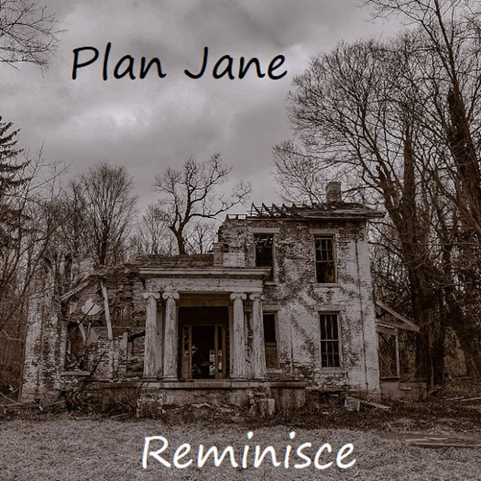 "PLAN JANE RELEASES NEW  ANTICIPATED SINGLE ""REMINISCE"" FEATURED MATULLA"